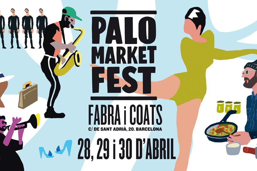Palo Market Fest Fabra i Coats (Cartel)