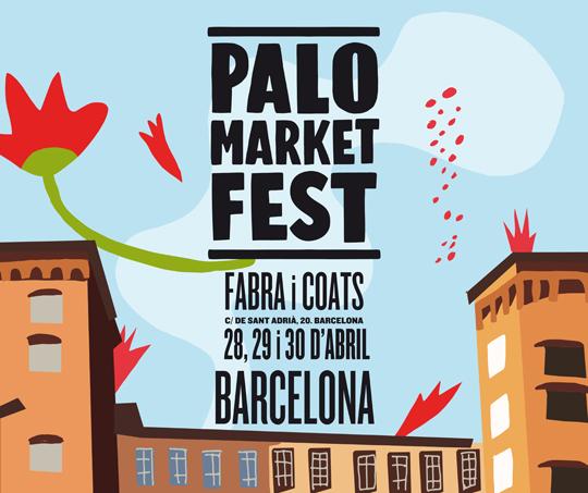 Palo Market Fest Fabra i Coats (Cartel Sant Andreu)